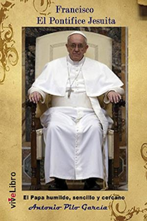 Francisco El Pontífice Jesuita