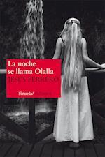 La noche se llama Olalla af Jesus Ferrero