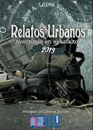Relatos urbanos 2013