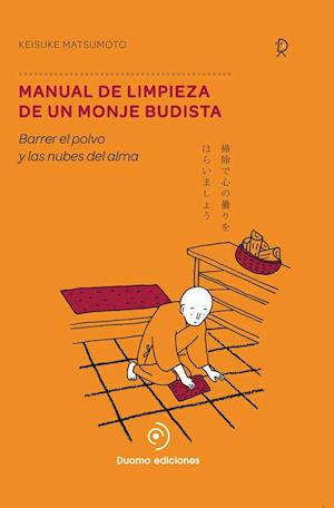 Manual de limpieza de un monje budista af Keisuke Matsumoto