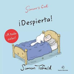 Simon's Cat ¡Despierta! af Simon Tofield