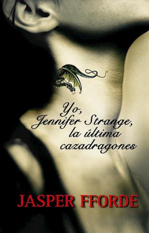 Yo, Jennifer Strange, la ultima cazadragones