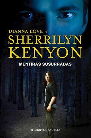 Mentiras susurradas af Dianna Love, Sherrilyn Kenyon