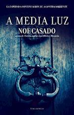 A Media Luz af Noe Casado