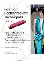 Fashion Patternmaking Techniques: Women/Men How to Make Shirts, Undergarments, Dresses and Suits, Waistcoats, Men's Jackets