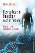 Descodificacion Biologica y Destino Familiar af Patrick Obissier