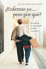 Enfermo Yo Pero Por Que? af Christian Fleche