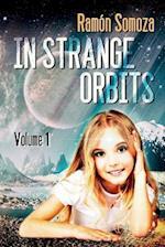 In Strange Orbits - Volume 1 (In Strange Orbits Bundle, nr. 1)