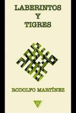 Laberintos y Tigres af Rodolfo Martinez
