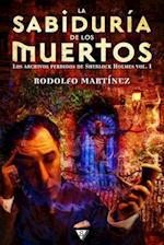 La Sabiduria de Los Muertos af Rodolfo Martinez