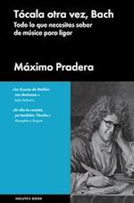 Tócala otra vez, Bach / Play it Again, Bach af Maximo Pradera