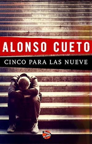 Cinco para las nueve af Alonso Cueto