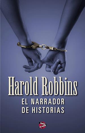 El narrador de historias af Harold Robbins