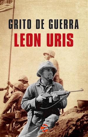 Grito de guerra af Leon Uris