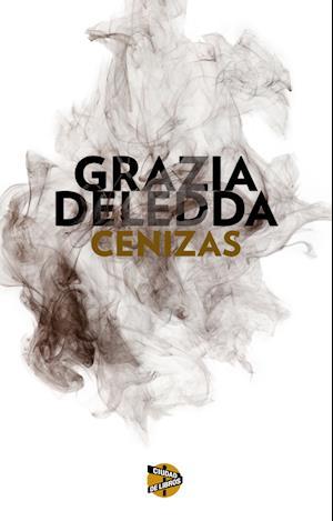 Cenizas af Grazia Deledda