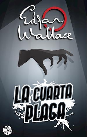 La cuarta plaga af Edgar Wallace