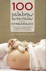 100 Palabras Esenciales Para Tu Embarazo (Cien X 100)