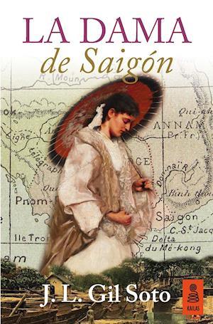 La dama de Saigón af José Luis Gil Soto