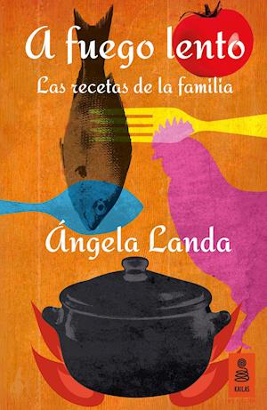 A fuego lento af Angela Landa