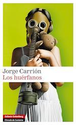 Los huérfanos af Jorge Carrion