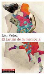 El jardín de la memoria af Lea Vélez