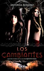 Los cambiantes / The Changeables af Antonia Romero