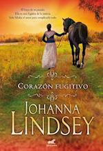 Corazon fugitivo/ Wildfire In His Arms