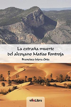 La extraña muerte del Alcoyano Matías Frontoja