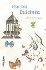 Esa tal Dulcinea af Manuel Enríquez Turiño