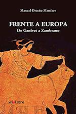Frente a Europa. af Manuel Ortuño Martínez