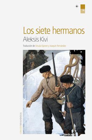 Los siete hermanos af Aleksis Kivi
