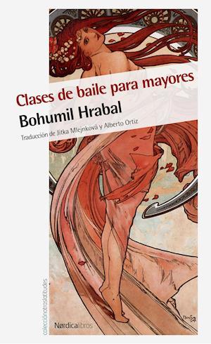 Clases de Baile para mayores af Bohumil Hrabal