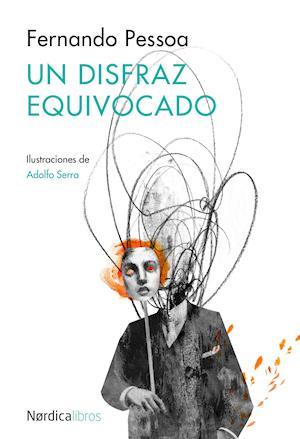 Un disfraz equivocado af Fernando Pessoa