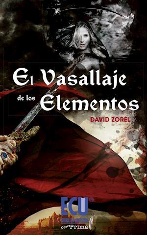 El Vasallaje de los Elementos af David Zorel