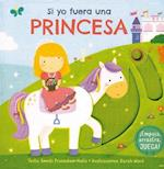 Si yo fuera una princesa / I Wish I Where a Princess