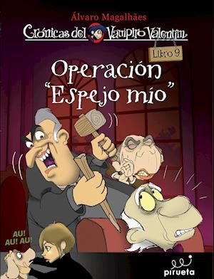 """Operación """"Espejo mío"""""""