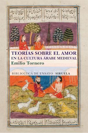 Teorías sobre el amor en el mundo árabe medieval