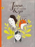 Jane, el zorro & yo / Jane, The Fox and Me