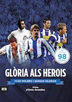 Glòria als herois af Enrique Iglesias Martínez-Soria, Iván Molero Romero