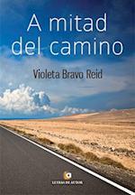 A mitad de camino af Violeta Bravo Reid
