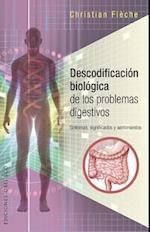 Descodificacion Biologica de Los Problemas Digestivos af Christian Fleche