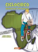 Ciclocirco. Bicicletas Por Africa af Joseba Gomez, Josema Carrasco