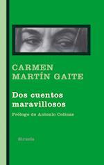 Dos cuentos maravillosos af Carmen Martin Gaite