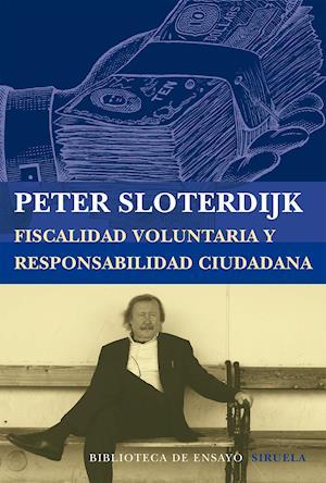 Fiscalidad voluntaria y responsabilidad ciudadana af Peter Sloterdijk