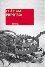 Llámame Princesa af Sara Blædel