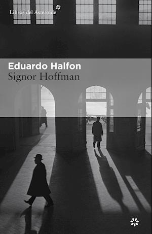 Signor Hoffman af Eduardo Halfon
