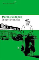 Juegos reunidos/ Collecting Games af Marcos Ordonez