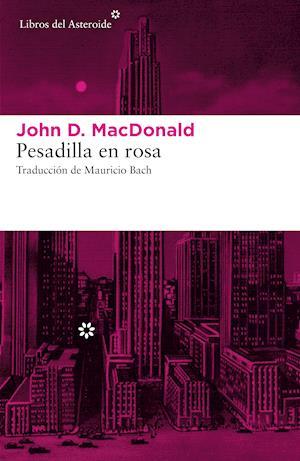 Pesadilla en rosa af John D. MacDonald