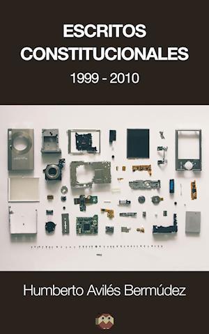 Escritos Constitucionales (1999-2010)
