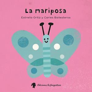 Bog, ukendt format La Mariposa af Estrella Ortiz Arroyo